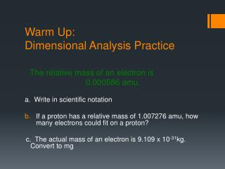 Warm Up: Dimensional Analysis Practice