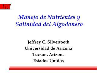 Manejo de Nutrientes y Salinidad del Algodonero