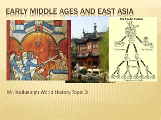 Early middle ages and east Asia