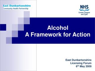 East Dunbartonshire Licensing Forum  6 th May 2009