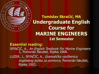 Tomislav Skračić, MA Undergraduate English Course for MARI NE ENGINEERS 1st Semester