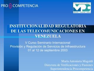 INSTITUCIONALIDAD REGULATORIA DE LAS TELECOMUNICACIONES EN VENEZUELA
