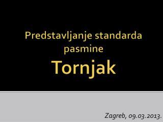 Predstavljanje standarda pasmine  Tornjak