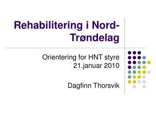 Rehabilitering i Nord-Tr�ndelag