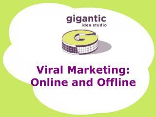 Viral marketing isn't new …