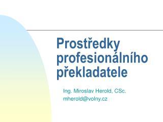 Prostředky profesionálního překladatele