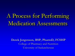 A Process for Performing Medication Assessments