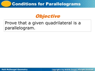 Prove that a given quadrilateral is a parallelogram.