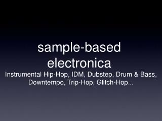sample-based electronica