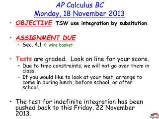 AP  Calculus  BC Monday ,  18  November  2013