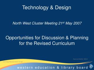 Opportunities for Discussion & Planning for the Revised Curriculum