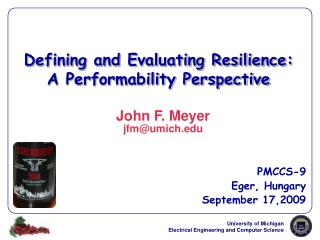 Defining and Evaluating Resilience:  A Performability Perspective