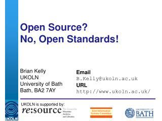 Open Source? No, Open Standards!