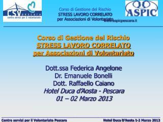 Corso di Gestione del Rischio STRESS LAVORO CORRELATO per Associazioni di Volontariato