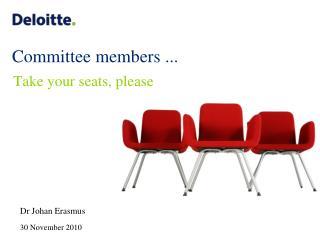 Committee members ...