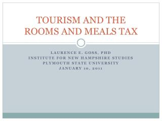 TOURISM AND THE ROOMS AND MEALS TAX