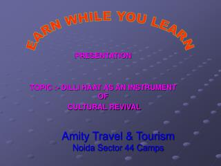 Amity Travel & Tourism Noida Sector 44 Camps