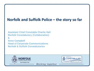 Norfolk and Suffolk Police   the story so far