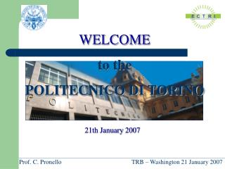WELCOME  to the POLITECNICO DI TORINO
