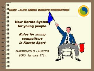 New karate system - power point presentation