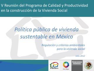 V Reunión del Programa de Calidad y Productividad en la construcción de la Vivienda Social