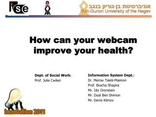How can your webcam improve your health?