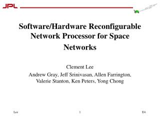 Software/Hardware Reconfigurable Network Processor for Space Networks