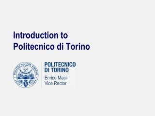 Introduction to Politecnico di Torino