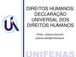 DIREITOS HUMANOS: DECLARAÇÃO UNIVERSAL DOS DIREITOS HUMANOS