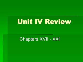 Unit IV Review
