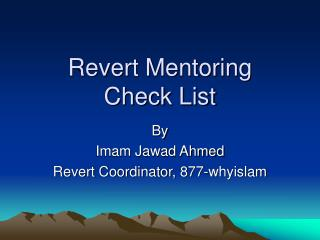 Revert Mentoring  Check List
