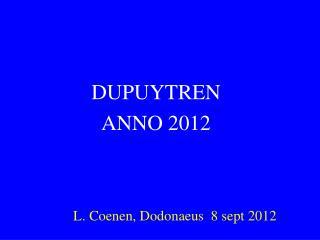 DUPUYTREN  ANNO  2012 L. Coenen, Dodonaeus  8 sept 2012