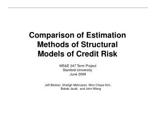 Comparison of Estimation Methods of Structural Models of Credit Risk