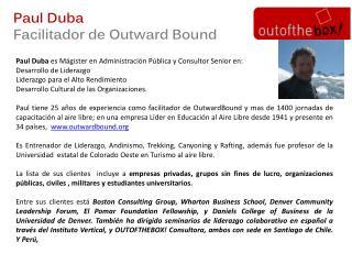 Paul Duba  es  Mágister  en Administración Pública y Consultor  Senior  en: