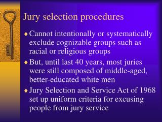 Jury selection procedures
