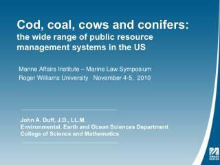 Cod, coal, cows and conifers: the wide range of public resource management systems in the US