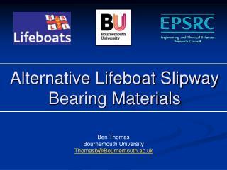 Alternative Lifeboat Slipway Bearing Materials