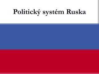 Politický sytém Ruska