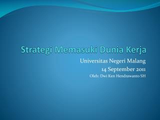 Strategi Memasuki Dunia Kerja