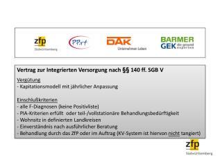 Vertrag zur Integrierten Versorgung nach �� 140 ff. SGB V Verg�tung