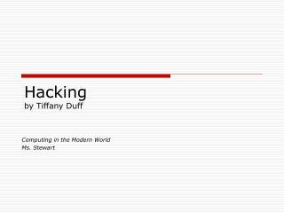 Hacking by Tiffany Duff