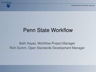 Penn State Workflow