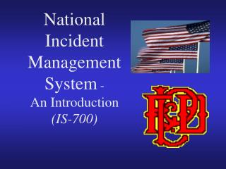 National Incident Management System - An Introduction IS-700