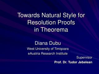 Towards Natural Style for Resolution Proofs  in Theorema