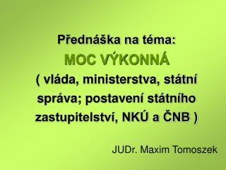 JUDr. Maxim Tomoszek