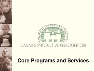 Core Programs and Services