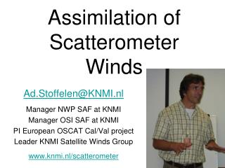 Assimilation of Scatterometer Winds