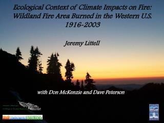 Ecological Context of Climate Impacts on Fire: