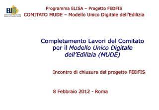 Completamento Lavori del Comitato per il  Modello Unico Digitale dell'Edilizia (MUDE)