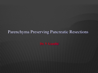 Splenic Preservation After Distal Pancreatectomy